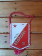 Vintage Pennant/Flagg- FK  VOJVODINA - Abbigliamento, Souvenirs & Varie