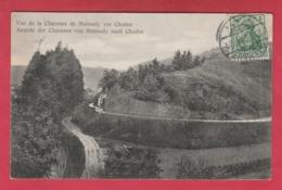 Malmedy - Ansicht Der Chaussee Von Malmet Nach Chores - 1909 ( Voir Verso ) - Malmedy