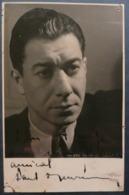 PAUL MEURISSE - RARE : AUTOGRAPHE AUTHENTIQUE - SUR PHOTO CHARLES DELARUE - PAPIER GLACE - Autographes