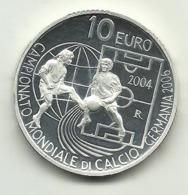 2004 - San Marino 10 Euro Argento - Mondiali Calcio - Senza Confezione - San Marino