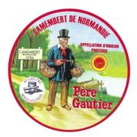 ETIQUETTE De FROMAGE..CAMEMBERT De NORMANDIE.. Père Gautier - Kaas