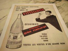 ANCIENNE PUBLICITE GAZ NATUREL  LA VITTELLOISE  1960 - Posters
