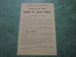 COMMUNE DE PARIS - Comité De Salut Public - Au Peuple De Paris - AUX ARMES (2 Prairial An 79) - Documenti Storici