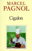 CIGALON  °°° MARCEL PAGNOL - Bücher, Zeitschriften, Comics