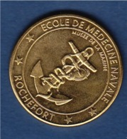 = Rochefort, Musée De La Marine, Ecole De Médecine Navale, Médaille Et Patrimoine, Ancre Et Caducé - Toeristische