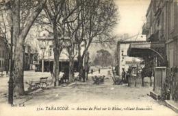 TARASCON  Avenue Du Pont Sur Le Rhone Reliant Beaucaire RV - Tarascon