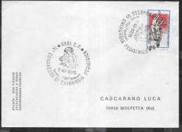 ITALIA - ANNULLO SPECIALE - BARI C.P. 07.10.1978 - CONGRESSO DI CHIRURGIA PEDIATRICA SU BUSTA VIAGGIATA - Salute
