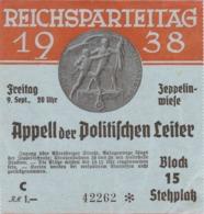 """III. Reich, Eintrittskarte Zum Reichsparteitag 1938, Luitpold _ Arena, """" Appell Der Politischen Leiter """" - Guerre 1939-45"""