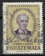 GUATEMALA      -   Aéro    -   Docteur José Luna,   Oblitéré .   Anesthésiste. - Guatemala