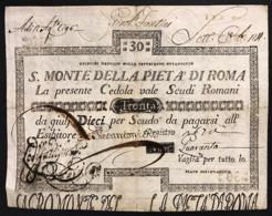 Stato Pontificio Cedola Da 30 Scudi Sacro Monte Della Pietà Di Roma  15 01 1788 Bel Bb+ Naturale R2 Lotto.2984 - Italia