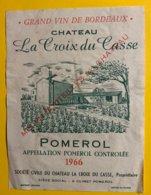 12019 - Château La Croix Du Casse 1966 Pomerol - Bordeaux