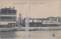 CPA  PALAVAS-LES-FLOTS  LE CANAL ET L'EGLISE - Palavas Les Flots