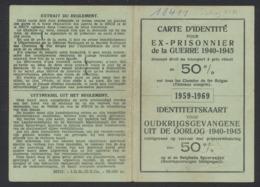 Carte D'identité D'un Ancien Prisonnier Belge De La Guerre 40-45 (Stalag XI A) Donnant Droit Un à 50% De Réduction - WW II