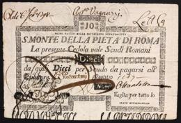 SACRO MONTE DI PIETA' ROMA 01 05 1797 10 SCUDI Forellini Bb/spl Rara LOTTO 2986 - [ 1] …-1946 : Regno
