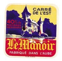 ETIQUETTE De FROMAGE.CARRE De L'EST Fabriqué Dans L'AUBE (10)..Le Manoir - Käse