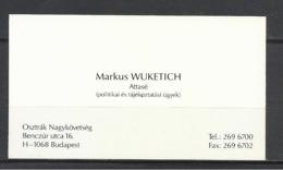 Hungary, Austrian Embassy, Markus Wuketich, Attaché. - Cartes De Visite
