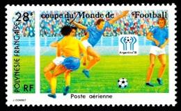 POLYNESIE 1978 - Yv. PA 137 **   Cote= 3,90 EUR - Coupe Du Monde De Football ARGENTINA'78  ..Réf.POL24422 - Poste Aérienne