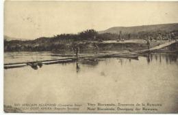 Duits Oost Afrika Naar Biaramulo Doorgang Der Ruwuwu   (2317) - Congo Belge - Autres
