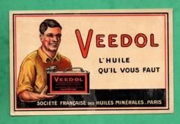 Publicité Ancienne Huile Veedol Societé Française Des Huiles Minerales ( Format 9cm X 14cm ) - Publicité
