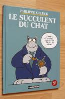 Geluk - Le Chat - Best Of 1998 - Le Succulent Du Chat - Geluck