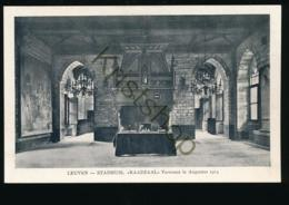 Leuven - Stadhuis - Raadzaal - Verwoest In Augustus 1914 [AA27 0.599 - Non Classés