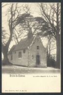 1.1 // CPA - BRAINE LE CHATEAU - La Petite Chapelle ND Au Bois - Nels  Série 11 N° 708 // - Braine-le-Château