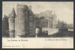 1.1 // CPA - Environs De Bruxelles - Château De BRAINE LE CHATEAU - Nels Série 11 N° 39   // - Braine-le-Château