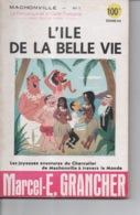 Mâchonville N°1 Par Marcel E. Grancher Jura L'île De La Belle Vie Périodique Gaité Française Illustration Roger Sam 1954 - Bücher, Zeitschriften, Comics