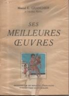 TRES RARE Marcel E. Grancher Jura Ses Meilleurs Oeuvres Académie Rabelais Fascicule Publicitaire Illustrations - Bücher, Zeitschriften, Comics