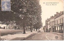 MONTMORENCY (95) Place Du Marché En 1933 - Montmorency