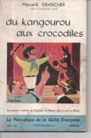 Mâchonville N°5 Marcel E. Grancher Jura Du Kangourou Aux Crocodiles Périodique Gaité Française Illustré Roger Sam 1955 - Bücher, Zeitschriften, Comics