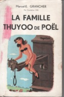La Famille Thuyoo De Poël Par Marcel E. Grancher Jura - Editions Champs Fleuris - 1943 - Illustration Roger Sam - Bücher, Zeitschriften, Comics