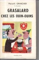 Grasalard Chez Les Ouin-ouins Suisse Par Marcel E. Grancher Jura - Editions Rabelais - 1962 - Illustration Roger Sam - Bücher, Zeitschriften, Comics