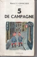 5 De Campagne Par Marcel E. Grancher Jura - Editions Rabelais - 1959 - Illustration Roger Sam - Bücher, Zeitschriften, Comics
