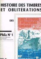 HISTOIRE DES TIMBRES ET DES OBLITERATIONS DES T.A.A.F.:jusqu'en 1984. 38 Pages. - Colonies Et Bureaux à L'Étranger