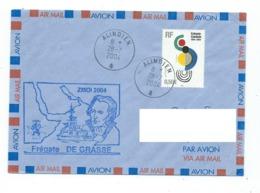 17279 - FREGATE DE GRASSE MISSION ZMOI 2004 - OBLITERATION SPECIALE  MARINE ALINDIEN - Posta Marittima