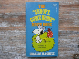 """THE """" SNOOPY COME HOME """" MOVIE BOOK CHARLES M. SCHULZ A FAWCETT CREST BOOK 1972 - Enfants"""