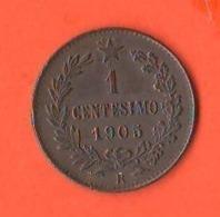 1 Centesimo 1905 Regno Italia Re Vitt. Emanuele III° - 1861-1946: Königreich