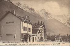 74 CHAMONIX MONT BLANC Cpa Les Tines La Gare, L'Hotel De La Foret Et Chaine Du Mont Blanc - Chamonix-Mont-Blanc