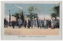 Cpa Bon Etat , Damas , Capture Des Drapeaux Druzes , Carte Rare ,  Colorisée - Syrien