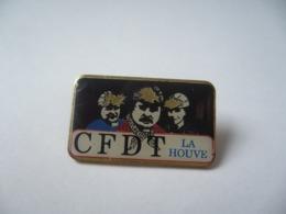 PIN'S CFDT LA HOUVE THÈME SYNDICAT. - Badges