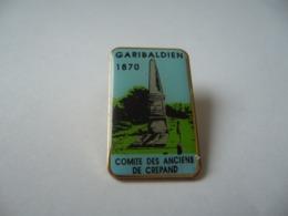 PIN'S GARIBALDIEN 1870 COMITÉ DES ANCIENS DE CREPAND THÈME ASSOCIATIONS - Verenigingen