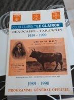 Camargue ,beaucaire ,taureaux, Tarascon Club Taurin Le Clairon - Programmes