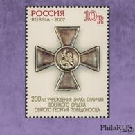 RUSSIA 2007 Mi.1394A 200th Anniversary Of Award Of Saint George Pobedonosets. / Set, 1v (MNH **) - Ungebraucht