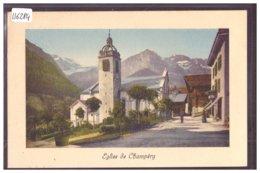 CHAMPERY - L'EGLISE - TB - VS Valais