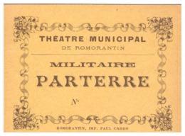 THEATRE MUNICIPAL DE ROMORANTIN -MILITAIRE  PARTERRE N° - Documents