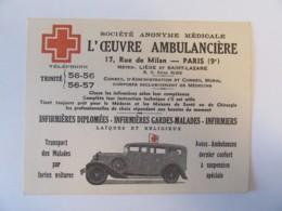 """Carton Publicitaire De La Société Anonyme Médicale """"L'Oeuvre Ambulancière"""" Paris - Autos-Ambulances - Publicités"""