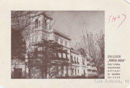 "Trieste. 1962. Annullo TRIESTE *CORRISP. PACCHI* Su Cartolina Postale COLLEGIO ""VENEZIA GIULIA"" TRIESTE - 1946-.. République"