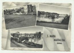 S.MARIA MADDALENA ( ROVIGO )   VIAGGIATA FG - Rovigo