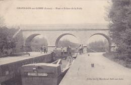CPA 45 @ CHATILLON SUR LOIRE En 1915 - Pont Et Ecluse De La Folie - Chatillon Sur Loire